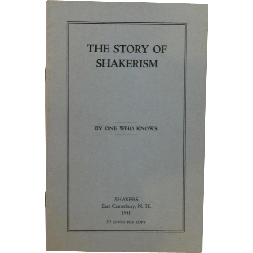 The Story of Shakerism By One Who Knows 1941