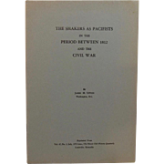 The Shakers as Pacifists in the Period Between 1812 and the Civil War by James Upton