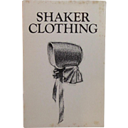 Shaker Clothing Book by Gwendolyn Milbern
