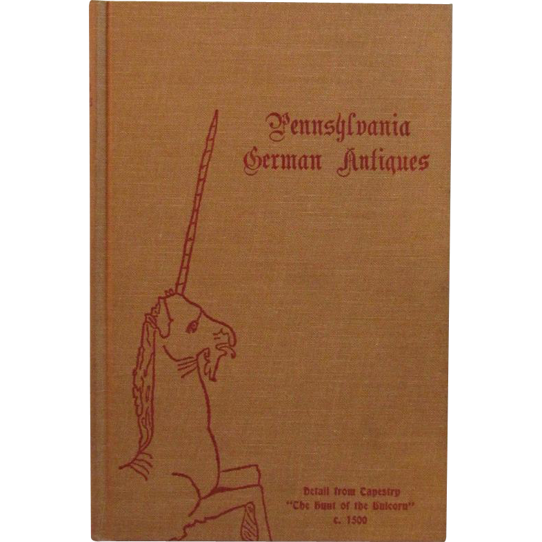 Pennsylvania German Antiques by Lila Lerch 1970