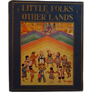 1929 Little Folks of Other Lands by Watty Piper Illustrated by Lucille and H.C. Holling