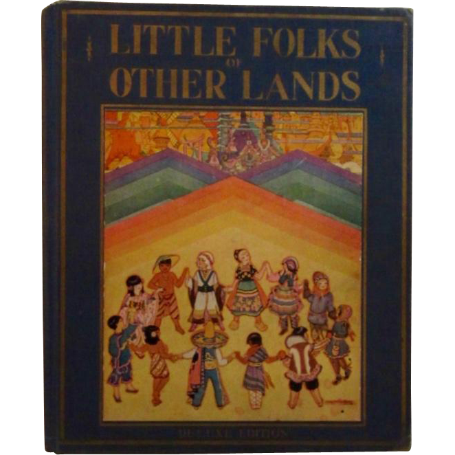1929 Little Folks of Other Lands by Watty Piper Illustrated by Lucille and H.C. Holding Children's Book