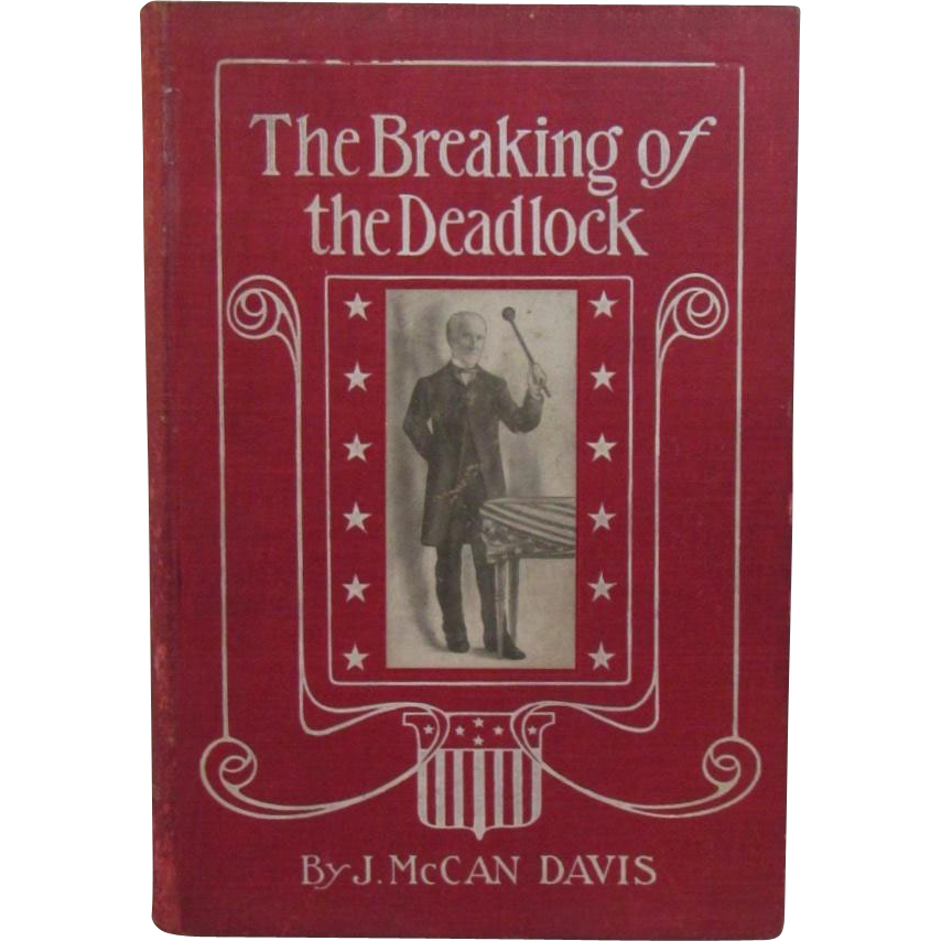 1904 The Breaking of the Deadlock by J. McCan Davis Illinois Republican Governor Convention Nomination