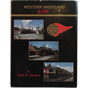 Western Maryland Railroad in Color by David Sweetland