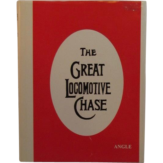The Great Locomotive Chase by Craig Angle Civil War Andrews Raid And First Medal of Honor Ciil War Book