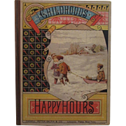 c1879 Childhoods Happy Hours Victorian Children's Book - Red Tag Sale Item