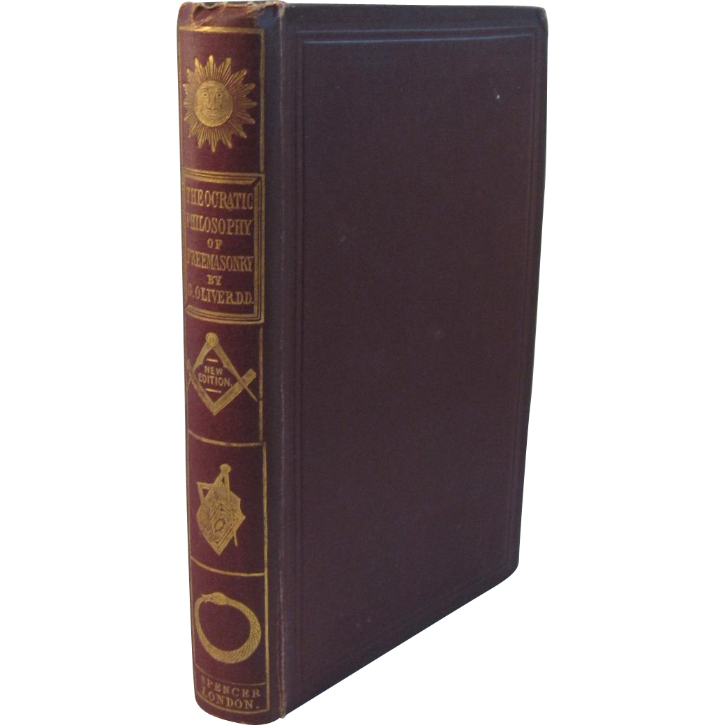 1856 The Theocratic Philosophy of Freemasonry in Twelve Lectures Book by Oliver Masonic