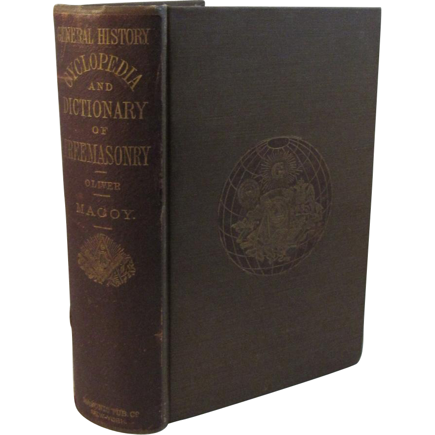 1869 General History Cyclopedia and Dictionary of Freemasonry by Macoy