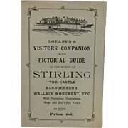 Shearer's Visitors Companion and Pictorial Guide to the Sights of Stirling Castle 1922