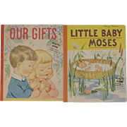 2 Gibson Religious Litho Children's Books - Little Baby Moses and Our Gifts