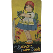 1915 The Betty Fairy Book Lithograph Children's Book by Helen E Flint