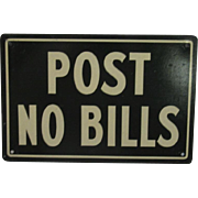 Vintage Post No Bills Tin Sign