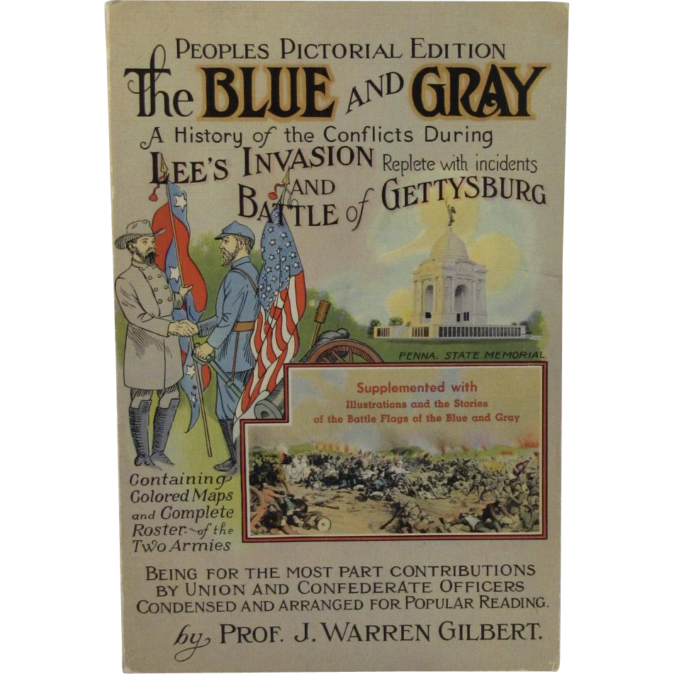 Battle of Gettysburg The Blue and The Gray 1952 Civil War Book