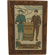 c1896 Smoky Days Book by Edward William Thomson