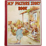 1941 My Picture Story Book A Collection of Objects, Mother Goose Rhymes, Animal Stories