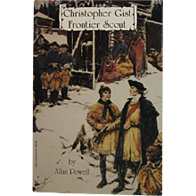 Christopher Gist Frontier Scout Book by Allan Powell - Red Tag Sale Item