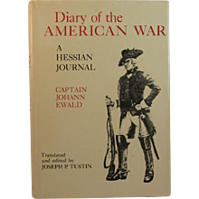 Diary of the American War A Hessian Journal Book by Johann Ewald; Joseph P. Tustin, editor - Red Tag Sale Item