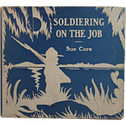 1937 Soldiering on the Job Book Panama Canal Zone Military Bases