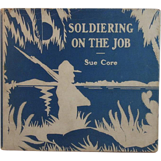 1937 Soldiering on the Job Panama Canal Zone Military Bases