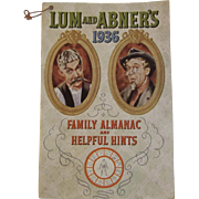 Lum & Abner's 1936 Family Almanac and Helpful Hints Book