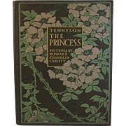 1911 Tennyson The Princess Illustrated by Howard Chandler Christy Book