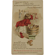 c1896 Maud Humphrey Illustrated Trade Card for Proctor and Gamble - A Busy Day