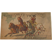 c1890s Venable's Tobaccos Trade Card