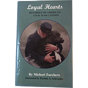Loyal Hearts Histories of American Civil War Canines Book Author Signed