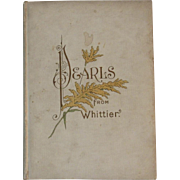 c1890s Pearls From Whittier Illustrated Victorian Poetry Book
