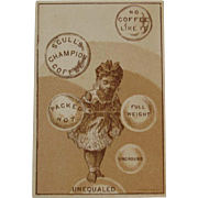 Scull's Champion Coffee Black Americana Victorian Advertising Trade Card