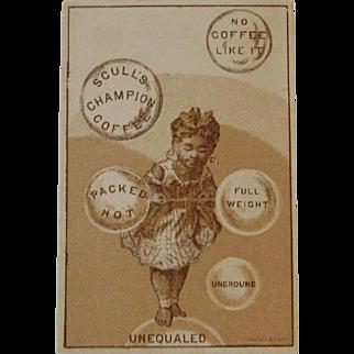 Scull's Champion Coffee Black Americana Victorian Advertising Trade Card