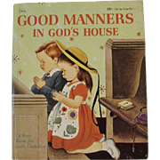 1959 Good Manners in God's House A First Book for Little Catholics