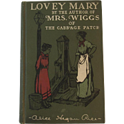 1903 Lovey Mary Book by Alice Hegan Rice