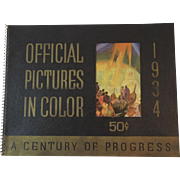 1934 A Century of Progress Official Pictures in Color Chicago World's Fair Book