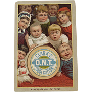 Clark's ONT Dolls & Babies Victorian Trade Card A-Head of All of Them