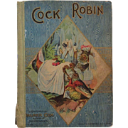 1902 Cock Robin Children's Book with Palmer Cox Illustrations