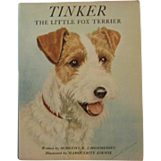 1942 Tinker the Little Fox Terrier Illustrated Children's Dog & Cat Book by L'Hommedieu and Marguerite Kirmse