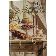 The Great Scandinavian Baking Book Cookbook by Beatrice Ojakangas 1988 First Edition