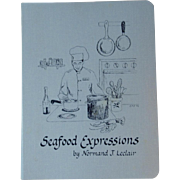 Seafood Expressions by Normand J. Leclair Binder Style Cookbook Cook Book