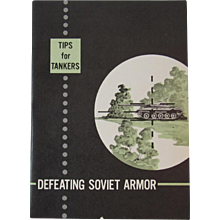 1973 Cold War Era Defeating Soviet Armor Tips for Tankers US Military Training Book Booklet Manual