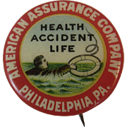 American Assurance Company Advertising Celluloid Pin Pinback Philadelphia, PA Man with Life Preserver