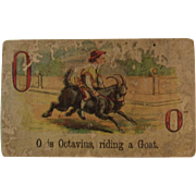 Victorian Alphabet Litho Name Block O is for Octavius Riding a Goat Wood with Chromolithograph Scene