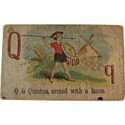 Victorian Alphabet Litho Name Block Q is for Quintus with a Lance Wood with Chromolithograph Scene