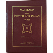 Maryland and the French and Indian War Book by Allan Powell Author Signed