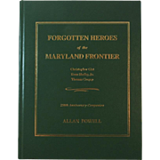 Forgotten Heroes of the Maryland Frontier Book by Allan Powell about Christopher Gist, Evan Shelby JR and Thomas Cresap Frontiersman