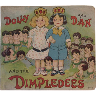 1916 Dolly and Dan and the Dimpledees Edwardian Litho Children's Book by H Brooke Levering