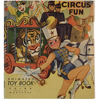1946 Circus Fun Animated Toy Book by Marcelle Illustrated by Eoina