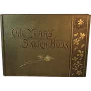 1889 One Year's Sketch Book by Irene Jerome Illustrated with Engravings Victorian Poetry and Seasons Book