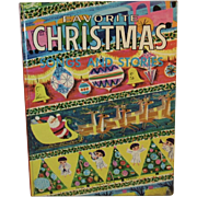 1953 Favorite Christmas Songs and Stories Book The Big Treasure Book of Christmas, Illustrated by Dillwyn Cunningham, Arranged by Dorothy Commins