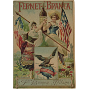 Fernet Branca Bitters Patriotic Victorian Trade Card with Italian and American Flags Statue of Liberty and Miss America Fratelli Branca Milano